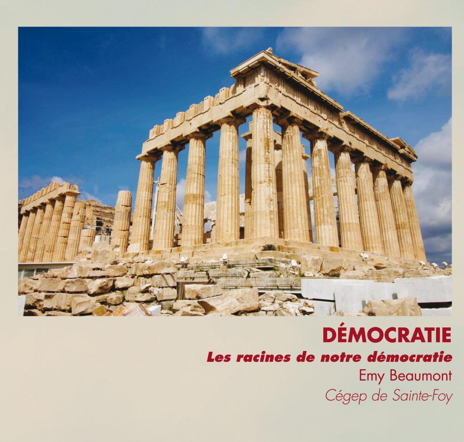 Démocratie - Les racines de notre démocratie - Emy Beaumont