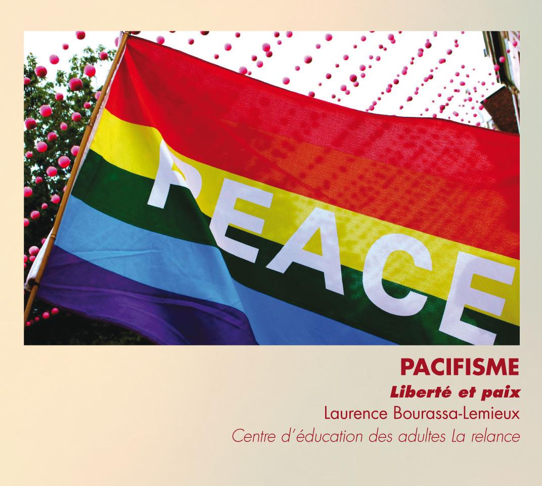 Pacifisme - Liberté et paix - Laurence Bourassa-Lemieux