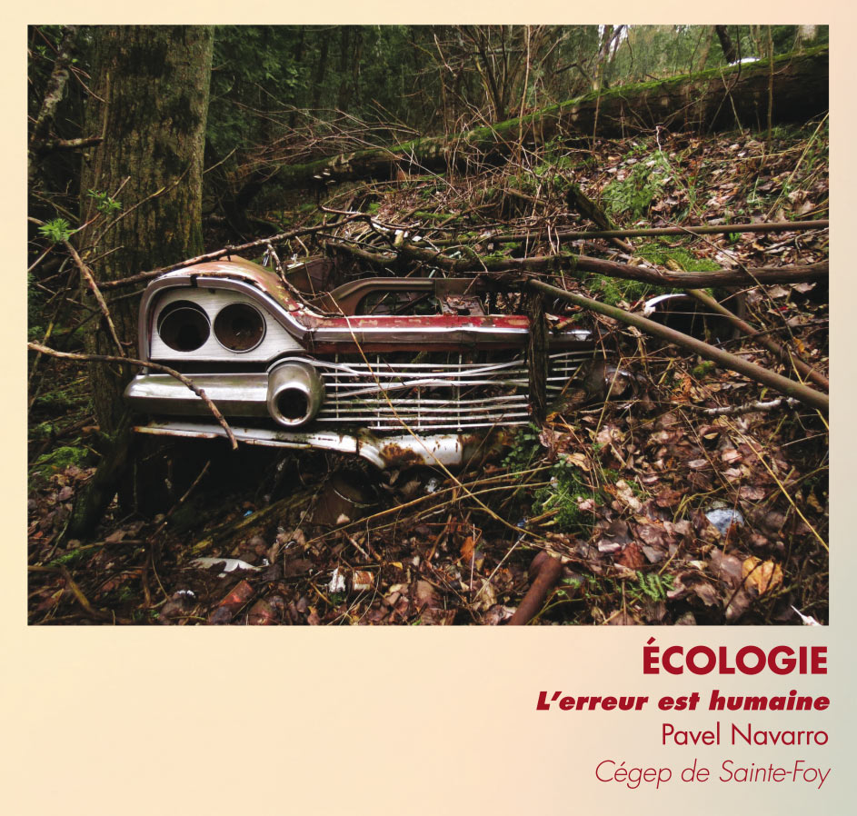 Écologie - L'erreur est humaine - Pavel Navarro